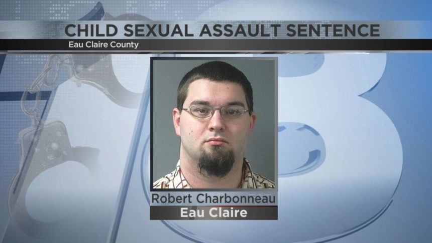 Eau Claire man who assaulted girls at sleepover is going to prison