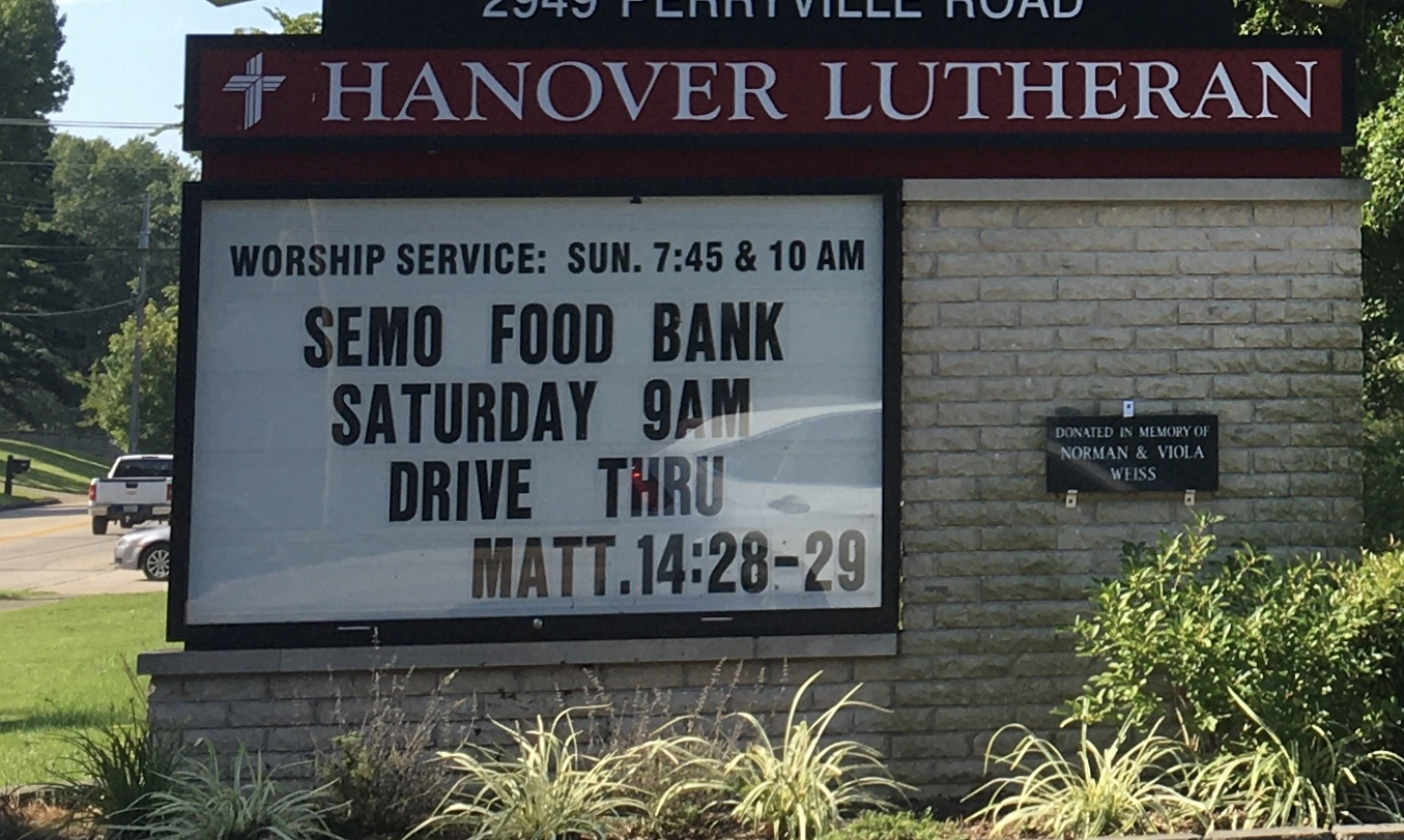 Hanover Lutheran Church sign announcing the SEMO Food Bank giveaway Saturday, August 8, 2020.